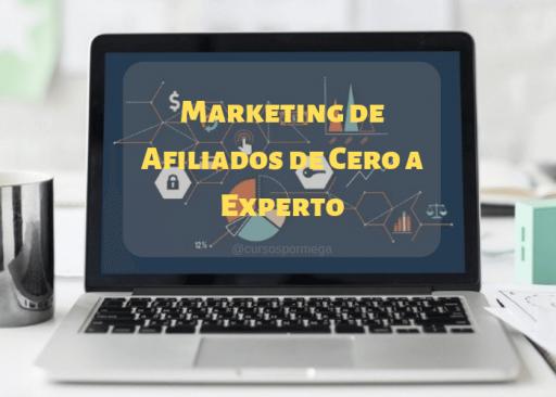 Marketing de Afiliados de Cero a Experto