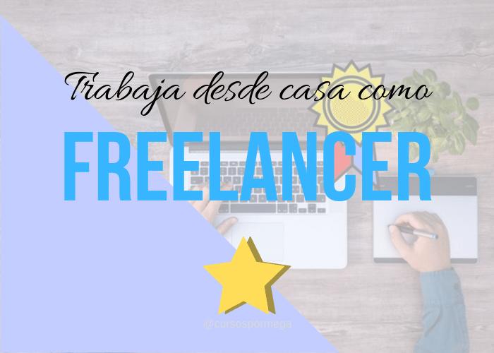 trabajar desde casa como freelancer